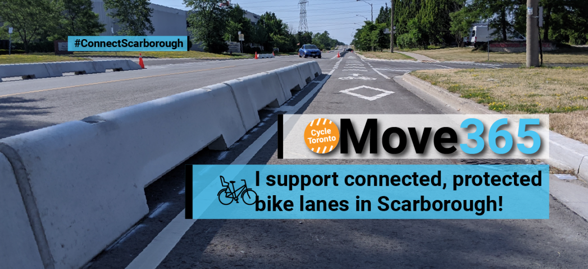 I support connecting Scarborough with protected bike lanes