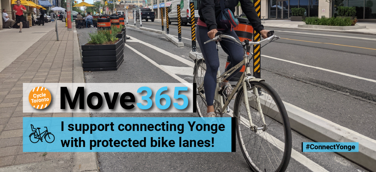 I support connecting Yonge with protected bike lanes