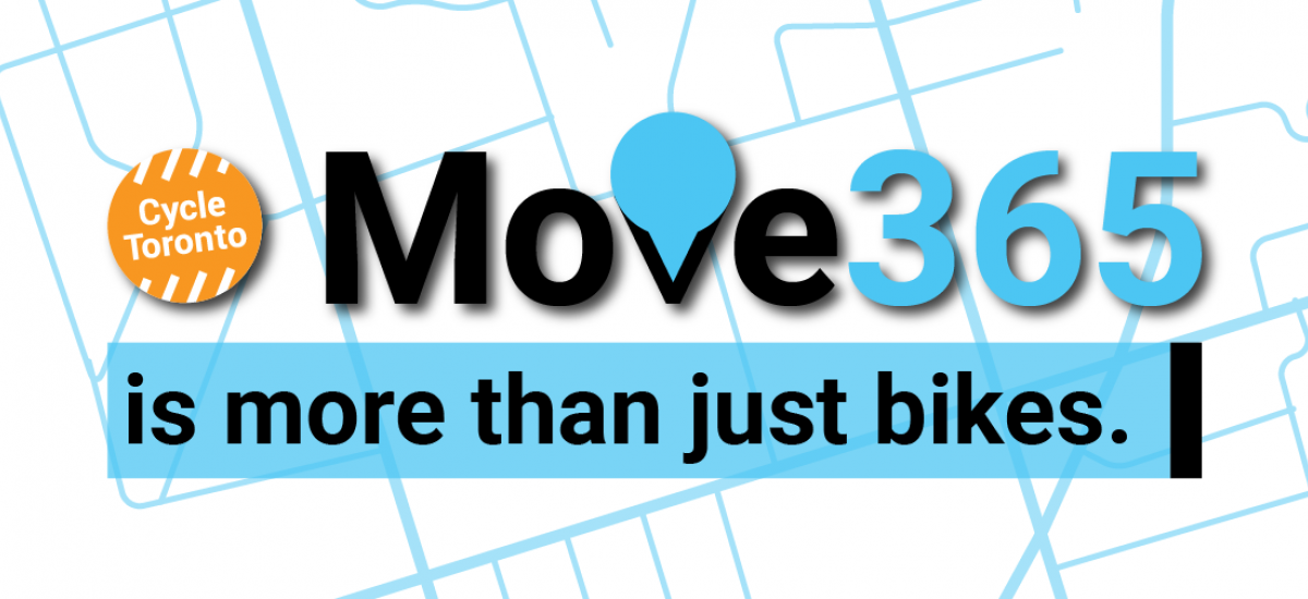 """Cycle Toronto Move 365 is more than just bikes. A teal and black colour scheme prevades. The """"V"""" in """"Move"""" is stylized to look like a map pin. A map is in the background."""