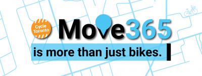 "Cycle Toronto Move 365 is more than just bikes. A teal and black colour scheme prevades. The ""V"" in ""Move"" is stylized to look like a map pin. A map is in the background."