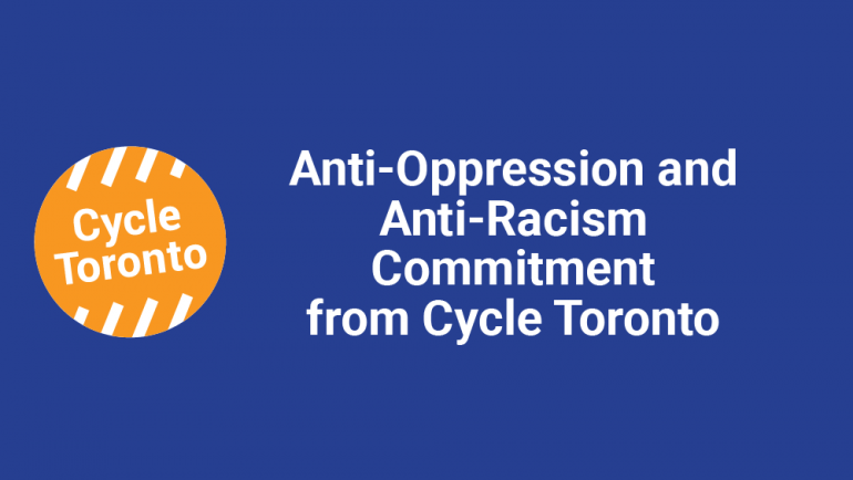 """Text reads """"Anti-Oppression and Anti-Racism Commitment from Cycle Toronto"""""""