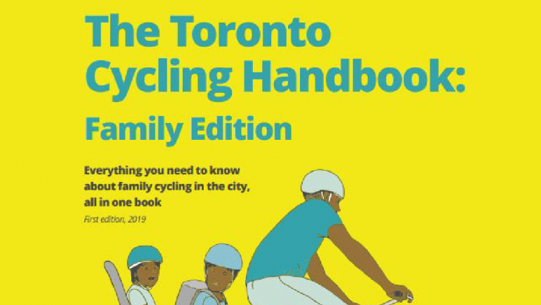 The Toronto Cycling Handbook: Family Edition. Yellow  background with animated family riding bike