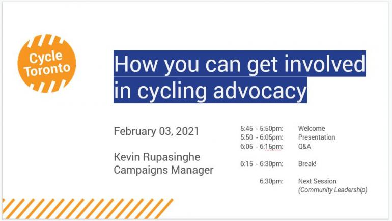 Header slide of a presentation slide deck. Text reads: How you can get involved in cycling advocacy, February 03, 2021, Kevin Rupasinghe Campaigns Manager. An agenda is also visible.