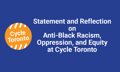 Statement and Reflection on Anti-Black Racism, Oppression and Equity at Cycle Toronto